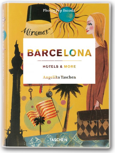 TASCHEN Books: Barcelona. Hotels and More
