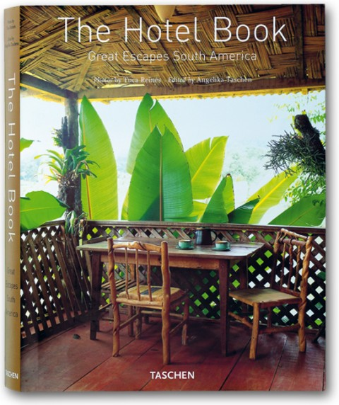 TASCHEN Books: The Hotel Book. South America