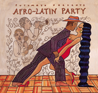 Putumayo World Music: Afro-Latin Party