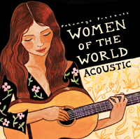 Putumayo World Music: Women of the World: Acoustic