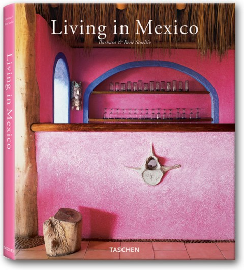 TASCHEN Books: Living in Mexico