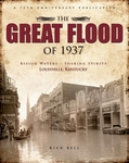 The Great Flood of 1937: Rising Waters, Soaring Spirits