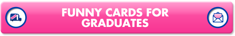 Hilarious Graduation Cards