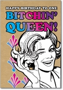 Bitchin Queen Card