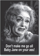 Baby Jane on Your Ass Card