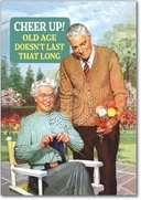 Cheer Up Old Age Card