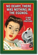 Nothing in Eggnog Card