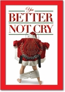 Better Not Cry Card