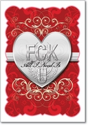 FCK All I Need is U Card