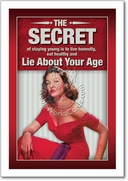 Lie about your age Card