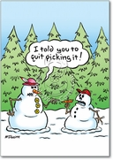 Quit Picking Nose Snowmen Card