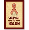 Support Bacon Blank Card