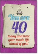 You are 40 Bitch Card