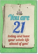 You are 21 Bitch Card