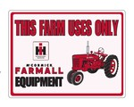 """FARMALL SIGN - """"This Farm Uses Only"""""""