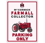"FARMALL SIGN - ""Collector Parking Only"""