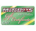 MOTOBUYS $50 GIFT CERTIFICATE - Free Shipping - Lowest Price Guaranteed!  --- E-CERTIFICATES Available in $10 to $500 Gift Amounts!!