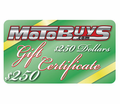 MOTOBUYS $250 GIFT CERTIFICATE - Free Shipping - Lowest Price Guaranteed!  --- E-CERTIFICATES Available in $10 to $500 Gift Amounts!!