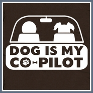 Dog Is My Co-Pilot T Shirt Funny Cool Humor Tee Shirt