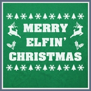 Merry Elfin' Christmas T Shirt Funny T Shirt Xmas Sweater Tee