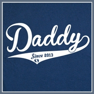 Daddy Since 2013 T Shirt New Father Best Dad Tee