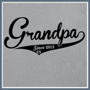 Grandpa Since 2013 T Shirt Grandfather Tee Shirt