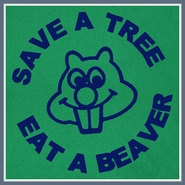 Save A Tree Eat A Beaver T Shirt Funny Offensive Tee