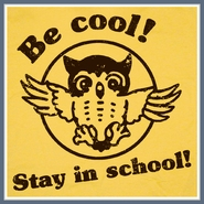 Be Cool Stay In School T Shirt Geek Science Teacher Owl Funny Tee