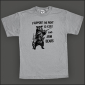 I Support the Right To Arm Bears T Shirt Gun Hunting Tee Shirts