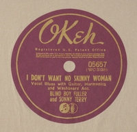 "Okeh ""I Don't Want No Skinny Woman"" (Blind Boy Fuller & Sonny Terry)"
