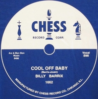 "Chess ""Cool Off Baby"" (Billy Barrix)"