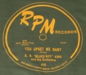 "RPM ""You Upset Me Baby"" (B.B. Blues Boy KIng)"