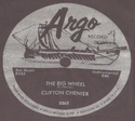 "Argo ""The Big Wheel"" (Clifton Chenier)"