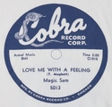 "Cobra ""Love Me With A Feeling"" (Magic Sam)"