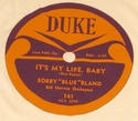 "Duke ""It's My Life, Baby"" (Bobby Blue Bland)"