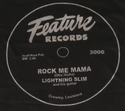 "Feature ""Rock Me Mama"" (Lightnin' Slim)"
