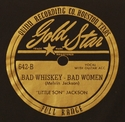 "Goldstar ""Bad Whiskey, Bad Women"" (Little Son Jackson)"