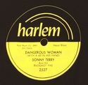 "Harlem ""Dangerous Woman"" (Sonny Terry)"