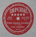 "Imperial ""Wine, Women, Whiskey"" (Papa Lightfoot)"