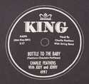 "King ""Bottle To The Baby"" (Charlie Feathers)"