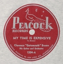 """Peacock """"My Time Is Expensive"""" (Clarence Gatemouth Brown)"""