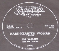 "States ""Hard-Hearted Woman"" (Big Walter)"