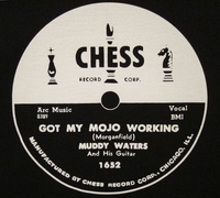"Chess ""Got my Mojo Working"" (Muddy Waters)"