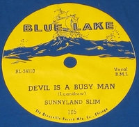 "Blue Lake ""Devil Is A Busy Man"" (Sunnyland Slim)"