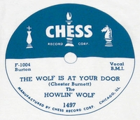 "Chess ""The Wolf Is At Your Door"" (Howling Wolf)"