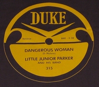 "Duke ""Dangerous Woman"" (Little Junior Parker)"