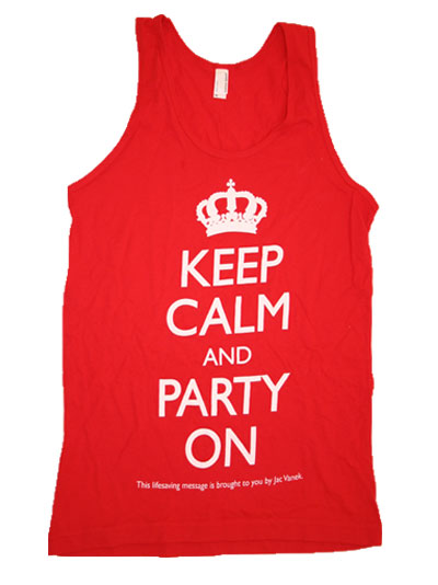 KEEP CALM AND PARTY ON Tank Top