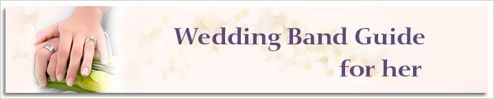 Bride�s Guide for Choosing Wedding Rings at My Love Wedding Ring