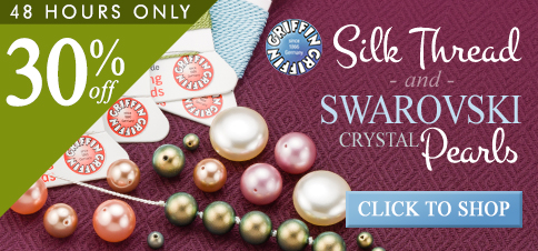 Save 30% on Swarovski Pearls and Griffin Silk