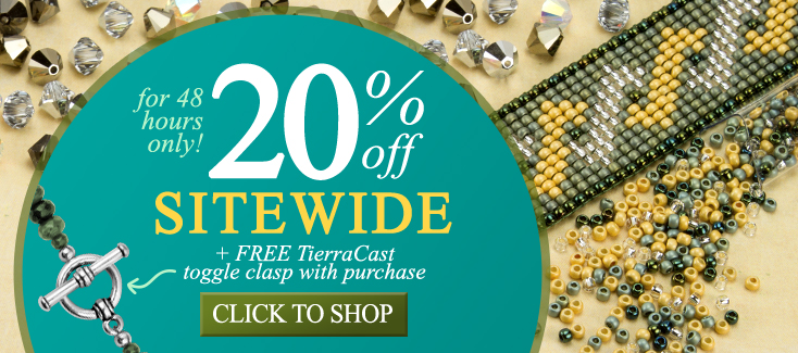 48 Hours Only 20% Off Sitewide and FREE TierraCast Clasp with Purchase